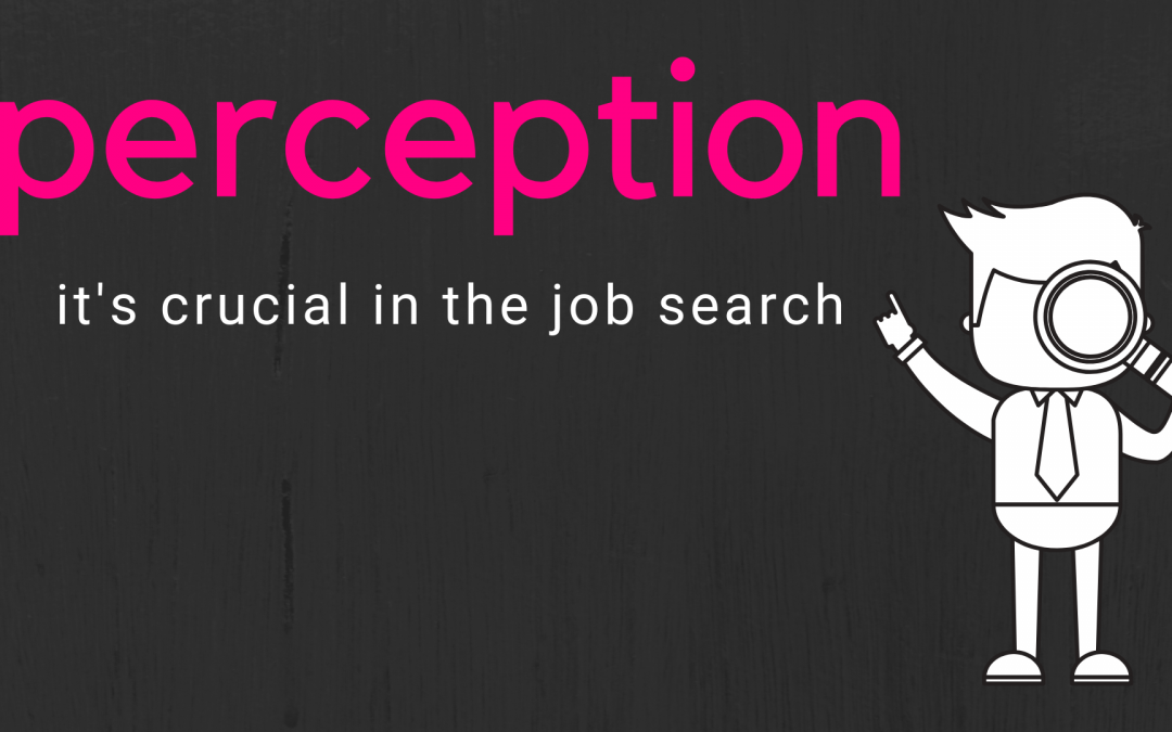 The Power of Perception in the Job Search