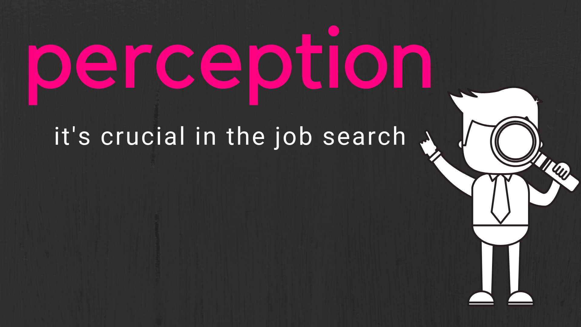 The Power Of Perception In The Job Search The Job Chick Leading Resume Writer Career Advisor