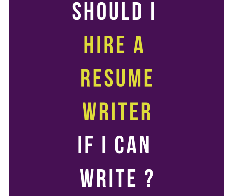 Should I Hire A Resume Writer?