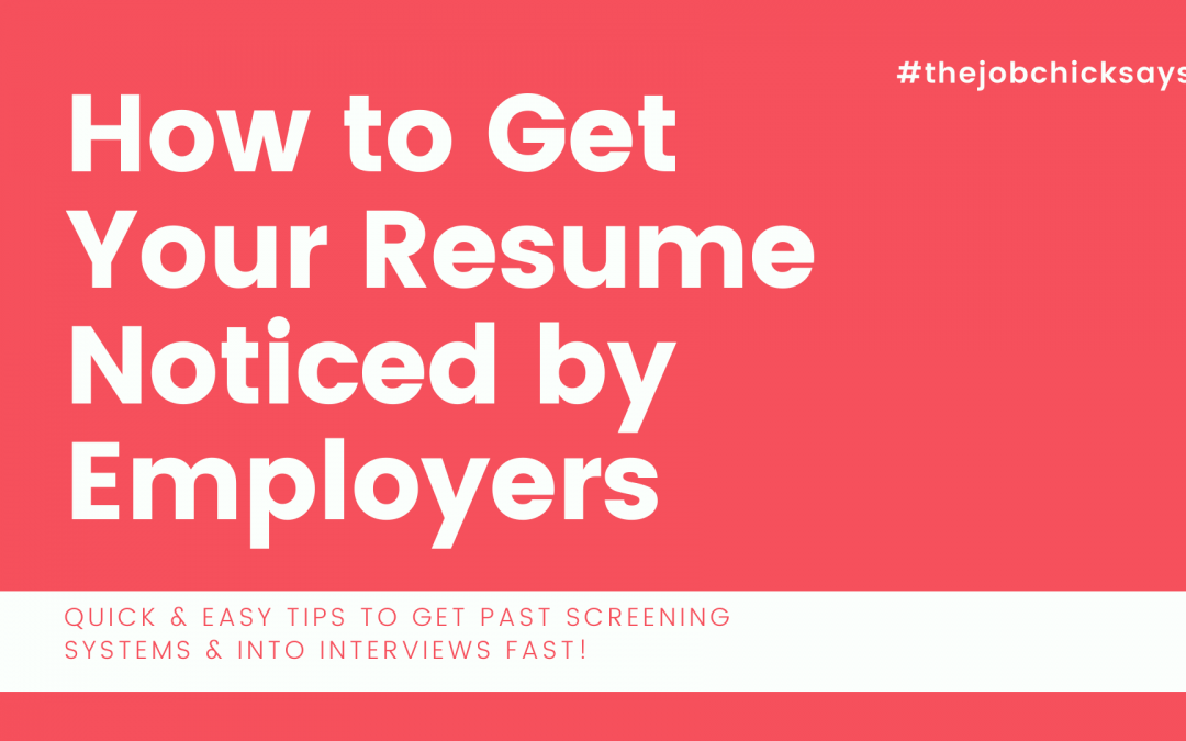How to Get Your Resume Noticed by Employers