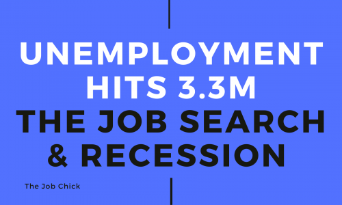 Unemployment Hits 3.3 Million - The Job Search During A Recession